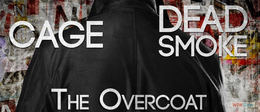 Dead Smoke FT. Cage - The Overcoat